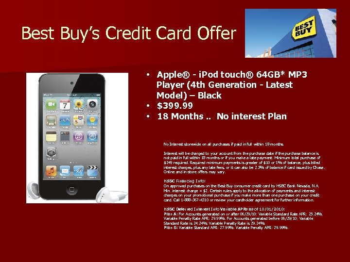 Best Buy's Credit Card Offer • Apple® - i. Pod touch® 64 GB* MP