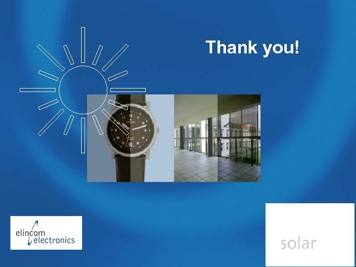 Autharchic Power Supply with PV Thank you! CONFIDENTIAL