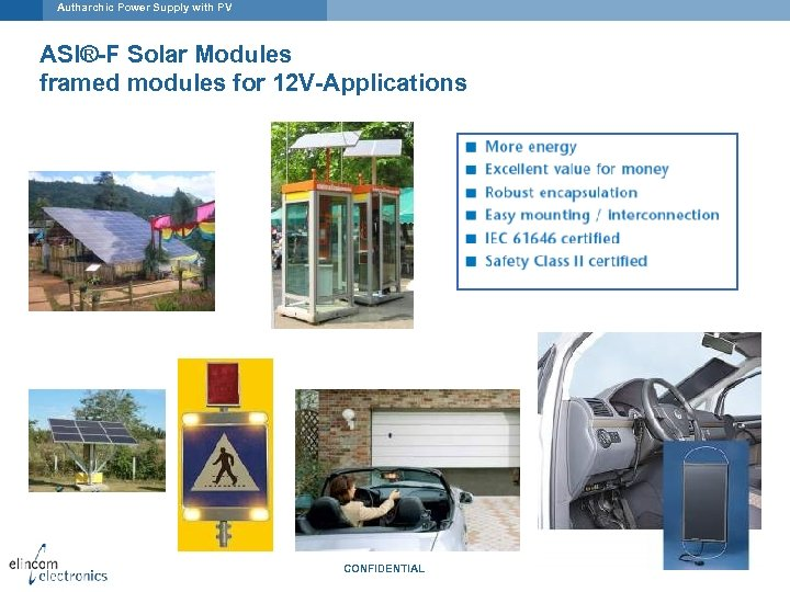Autharchic Power Supply with PV ASI®-F Solar Modules framed modules for 12 V-Applications CONFIDENTIAL