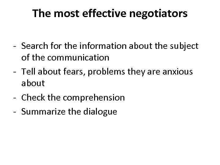 The most effective negotiators - Search for the information about the subject of the