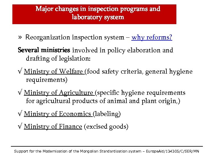 Major changes in inspection programs and laboratory system » Reorganization inspection system – why