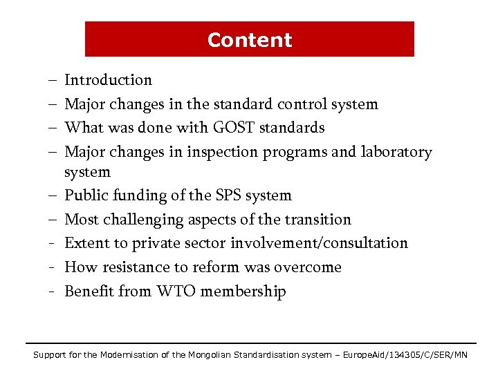 Content – – – - Introduction Major changes in the standard control system What