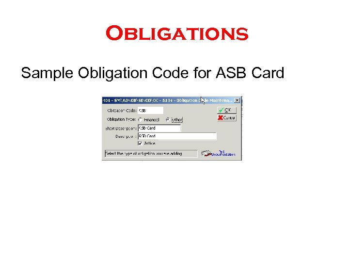 Obligations Sample Obligation Code for ASB Card