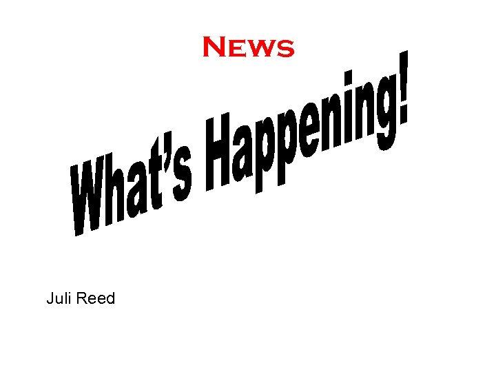 News Juli Reed