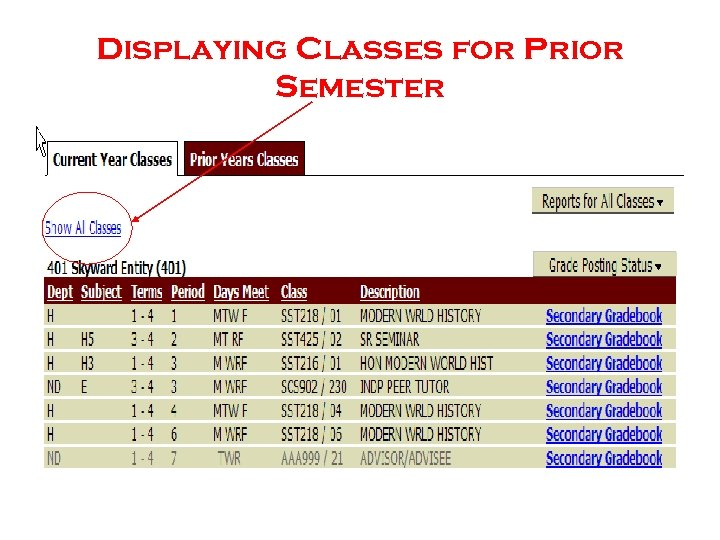 Displaying Classes for Prior Semester
