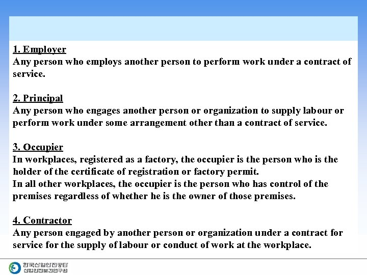 1. Employer Any person who employs another person to perform work under a contract