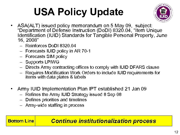 "USA Policy Update • ASA(ALT) issued policy memorandum on 5 May 09, subject: ""Department"