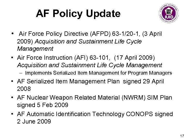 AF Policy Update • Air Force Policy Directive (AFPD) 63 -1/20 -1, (3 April