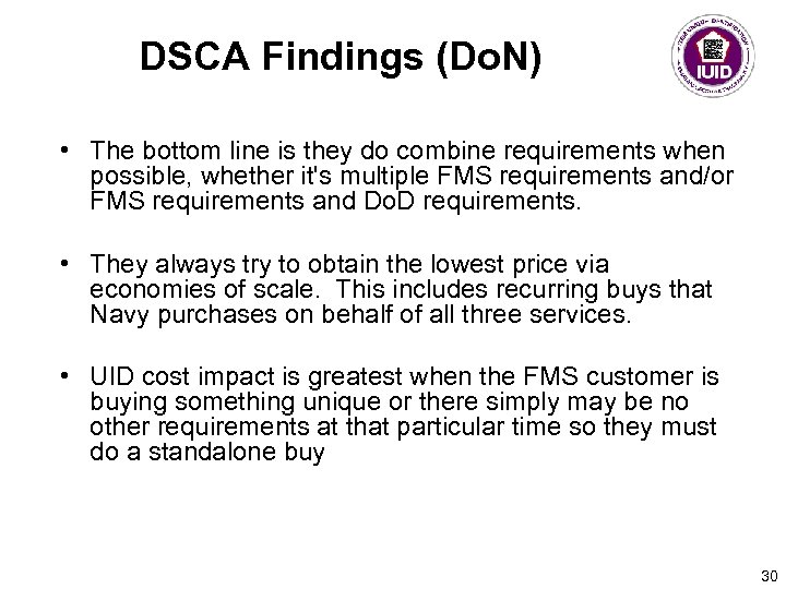 DSCA Findings (Do. N) • The bottom line is they do combine requirements when