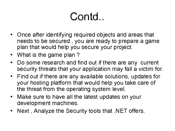 Contd. . • Once after identifying required objects and areas that needs to be