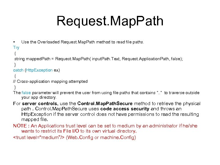 Request. Map. Path • Use the Overloaded Request. Map. Path method to read file