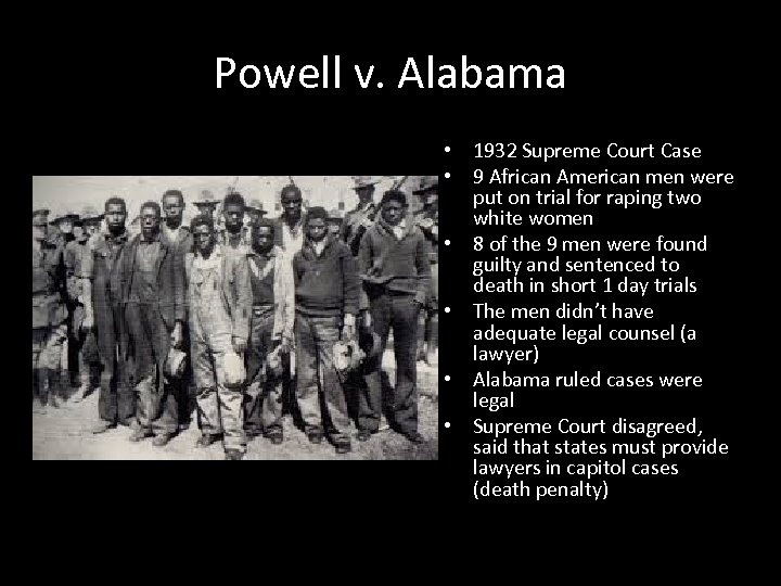 Powell v. Alabama • 1932 Supreme Court Case • 9 African American men were