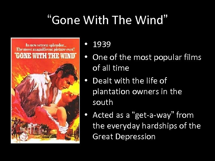"""""""Gone With The Wind"""" • 1939 • One of the most popular films of"""