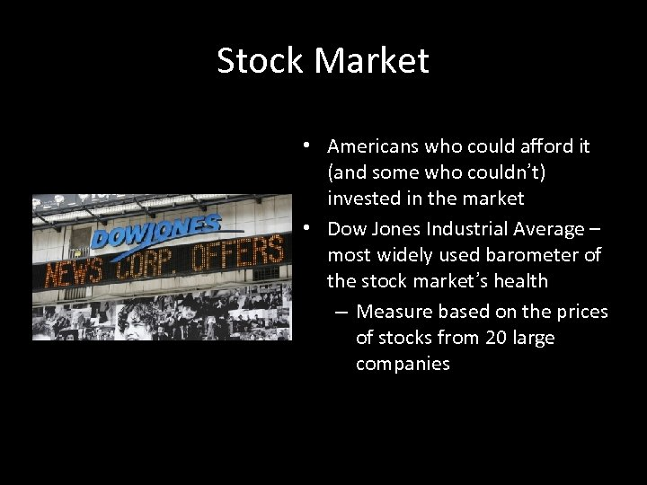 Stock Market • Americans who could afford it (and some who couldn't) invested in