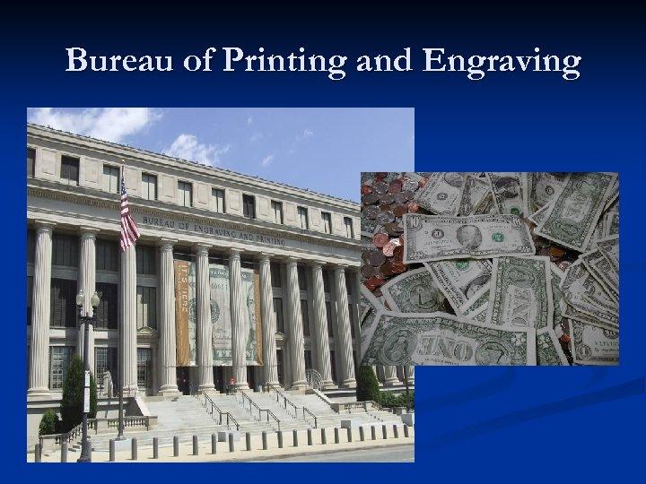 Bureau of Printing and Engraving