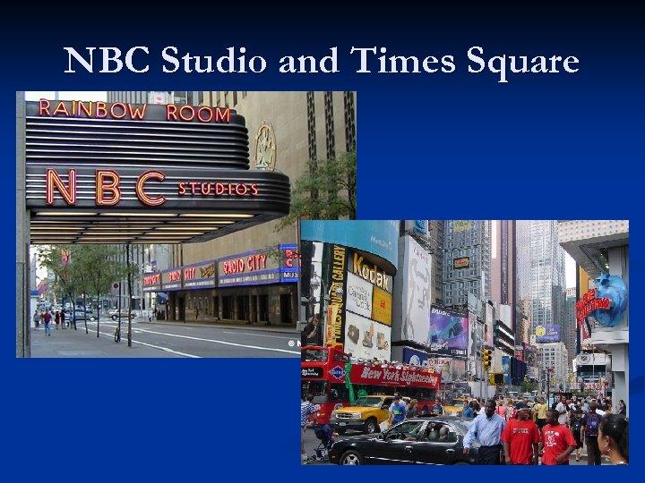 NBC Studio and Times Square