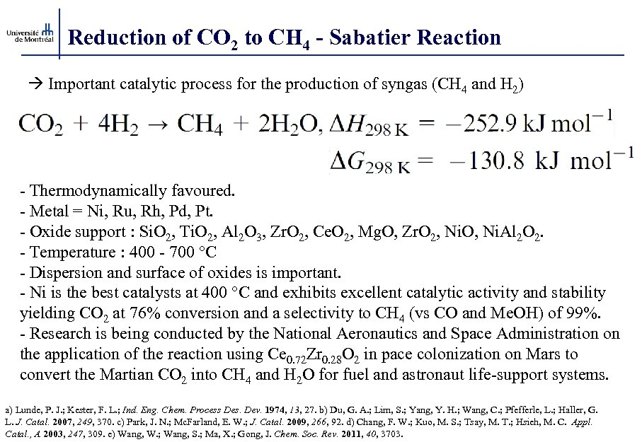 Reduction of CO 2 to CH 4 - Sabatier Reaction Important catalytic process for