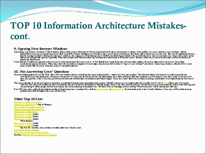TOP 10 Information Architecture Mistakescont. 9. Opening New Browser Windows Opening up new browser