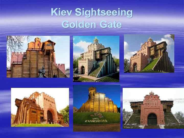 Kiev Sightseeing Golden Gate