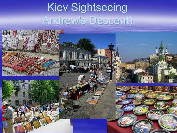 Kiev Sightseeing Andrew's Descent)