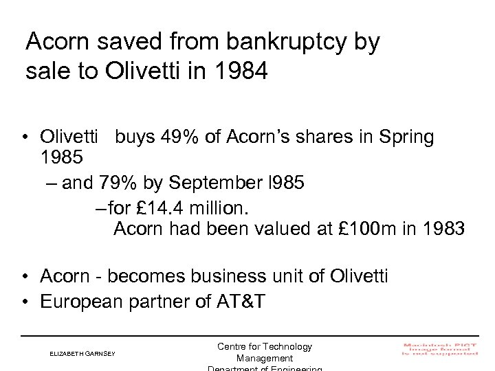 Acorn saved from bankruptcy by sale to Olivetti in 1984 • Olivetti buys 49%