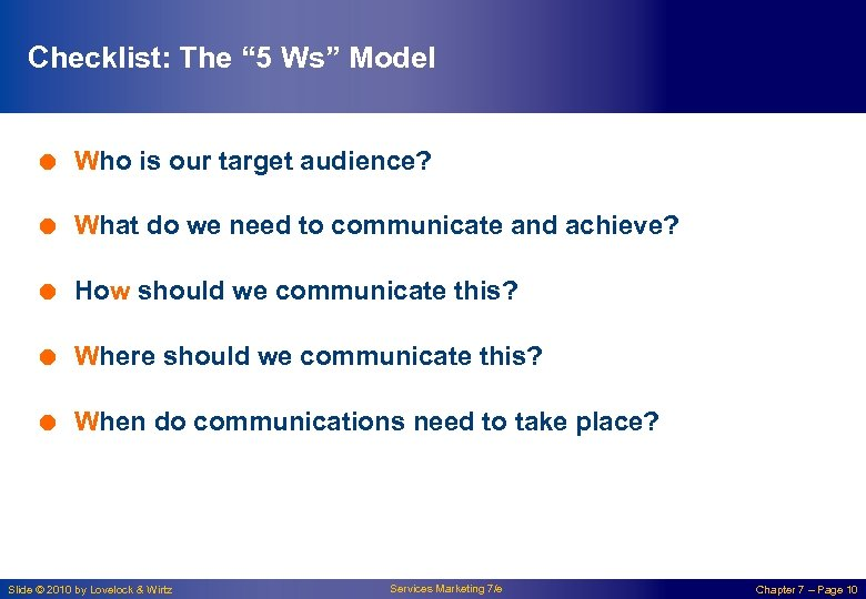 "Checklist: The "" 5 Ws"" Model = Who is our target audience? = What"
