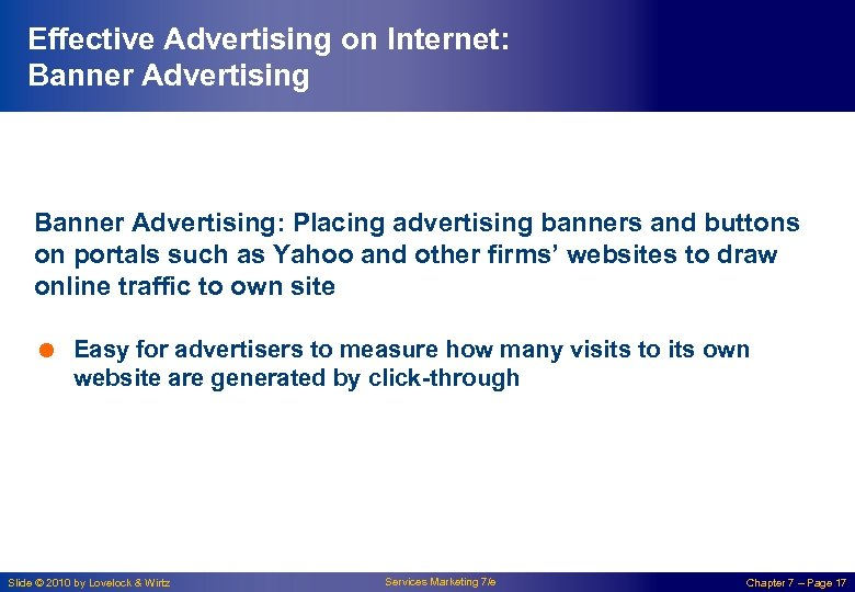 Effective Advertising on Internet: Banner Advertising: Placing advertising banners and buttons on portals such