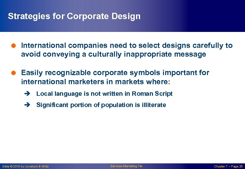 Strategies for Corporate Design = International companies need to select designs carefully to avoid