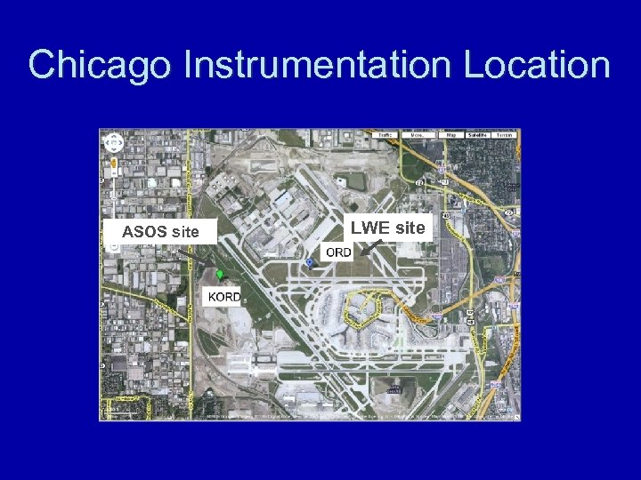 Chicago Instrumentation Location LWE site ASOS site X