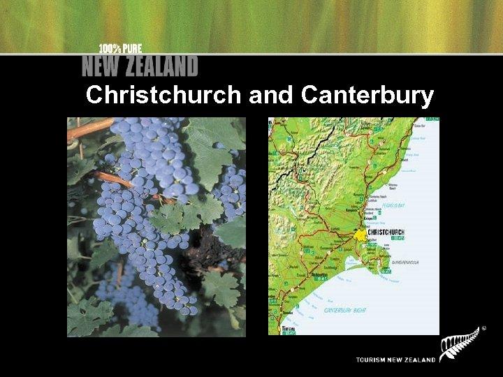 Christchurch and Canterbury