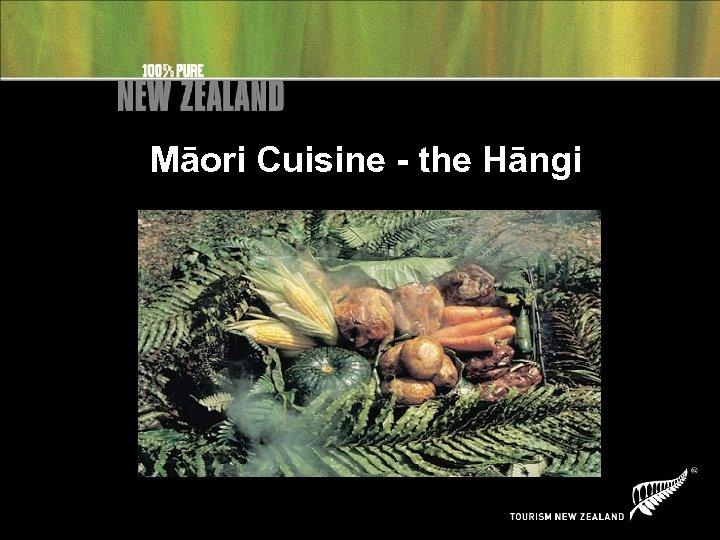 Māori Cuisine - the Hāngi