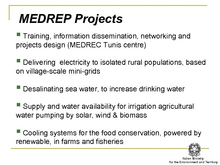 MEDREP Projects § Training, information dissemination, networking and projects design (MEDREC Tunis centre) §