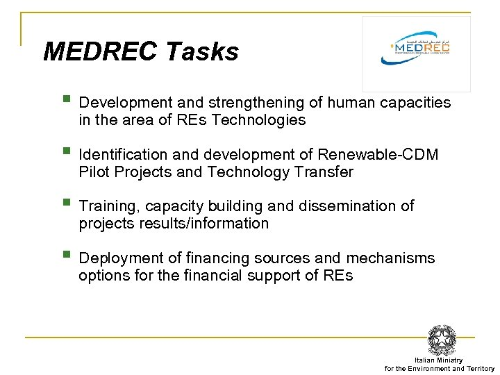 MEDREC Tasks § Development and strengthening of human capacities in the area of REs