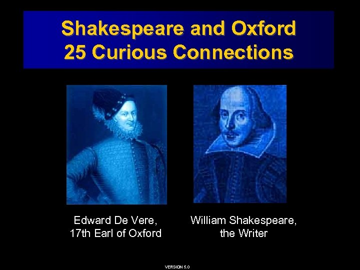 Shakespeare and Oxford: 25 Curious Connections Shakespeare and Oxford 25 Curious Connections Edward De