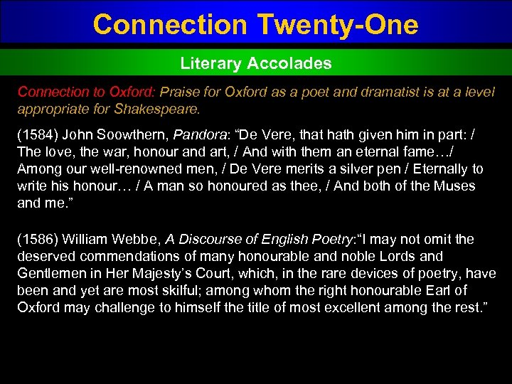 Connection Twenty-One Literary Accolades Connection to Oxford: Praise for Oxford as a poet and