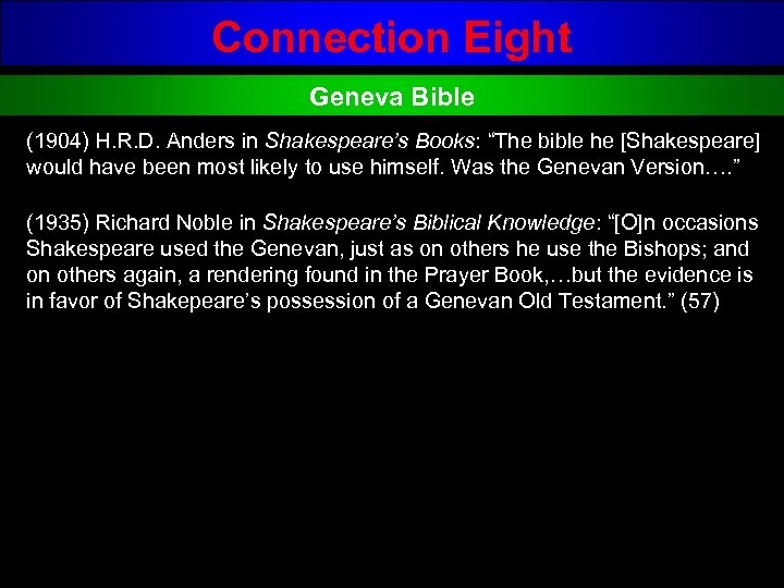 "Connection Eight Geneva Bible (1904) H. R. D. Anders in Shakespeare's Books: ""The bible"