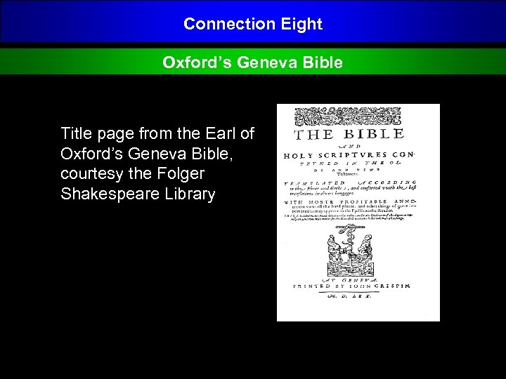 Connection Eight Oxford's Geneva Bible Title page from the Earl of Oxford's Geneva Bible,