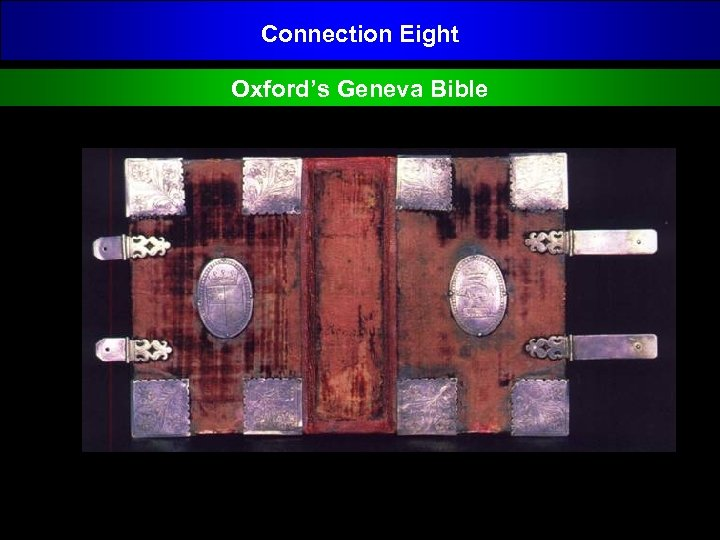 Connection Eight Oxford's Geneva Bible