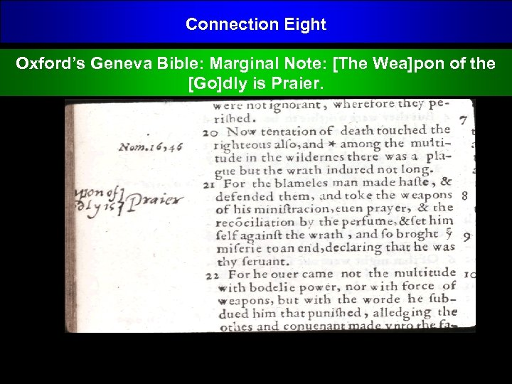 Connection Eight Oxford's Geneva Bible: Marginal Note: [The Wea]pon of the [Go]dly is Praier.