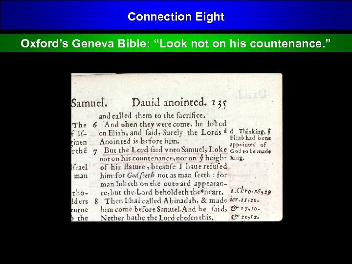 "Connection Eight Oxford's Geneva Bible: ""Look not on his countenance. """