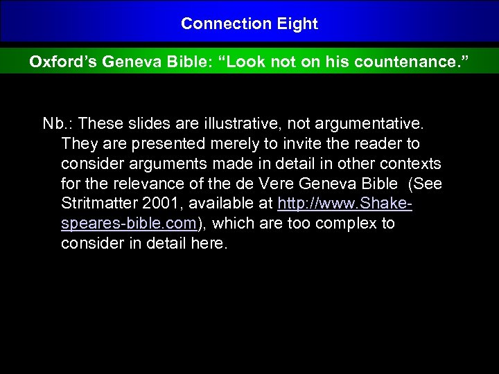 "Connection Eight Oxford's Geneva Bible: ""Look not on his countenance. "" Nb. : These"