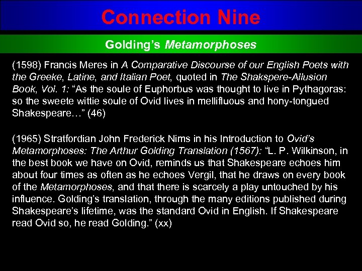 Connection Nine Golding's Metamorphoses (1598) Francis Meres in A Comparative Discourse of our English