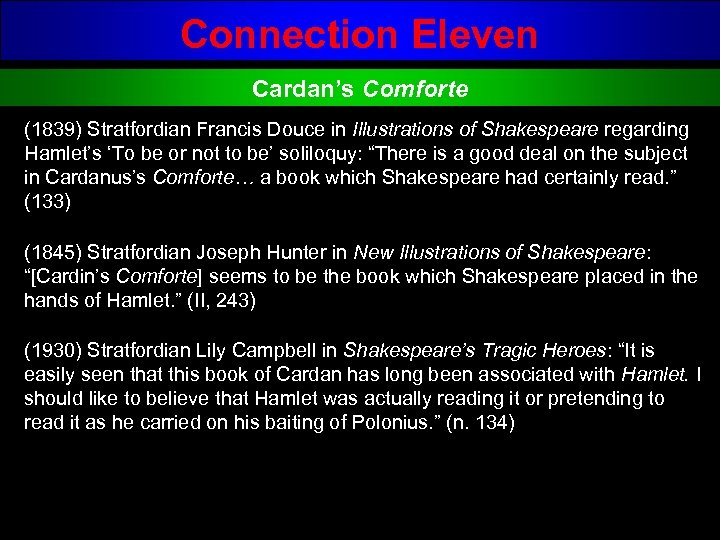 Connection Eleven Cardan's Comforte (1839) Stratfordian Francis Douce in Illustrations of Shakespeare regarding Hamlet's