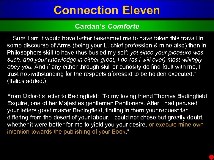 Connection Eleven Cardan's Comforte …Sure I am it would have better beseemed me to