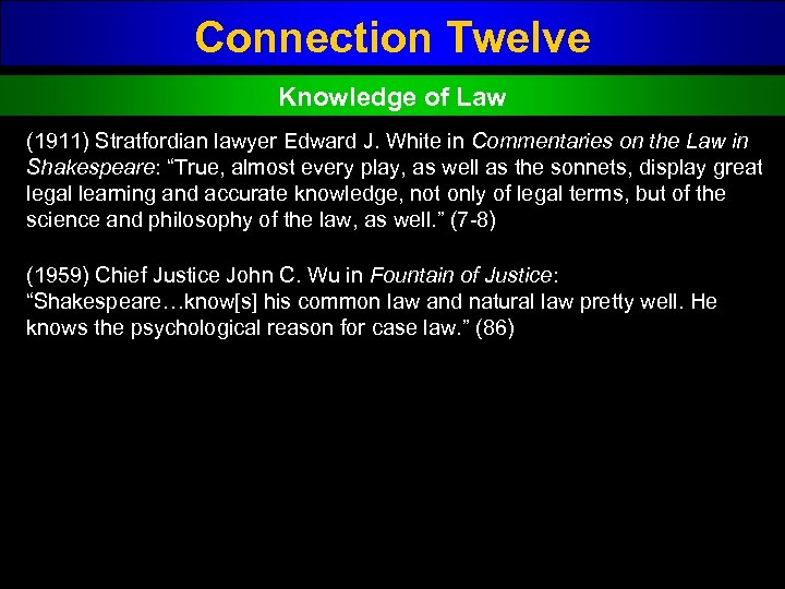 Connection Twelve Knowledge of Law (1911) Stratfordian lawyer Edward J. White in Commentaries on