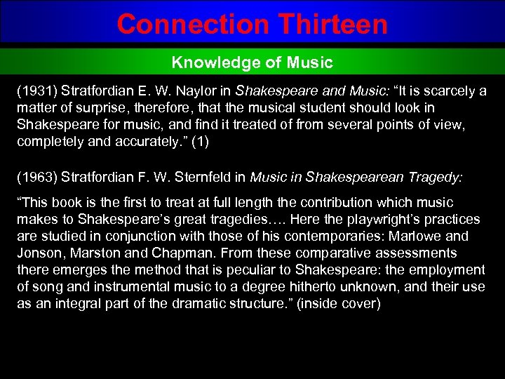 Connection Thirteen Knowledge of Music (1931) Stratfordian E. W. Naylor in Shakespeare and Music: