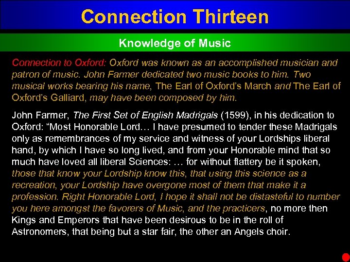 Connection Thirteen Knowledge of Music Connection to Oxford: Oxford was known as an accomplished