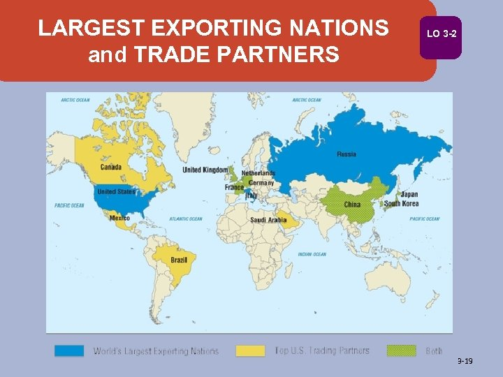 LARGEST EXPORTING NATIONS and TRADE PARTNERS LO 3 -2 3 -19