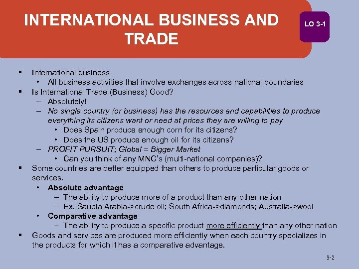 INTERNATIONAL BUSINESS AND TRADE § § LO 3 -1 International business • All business