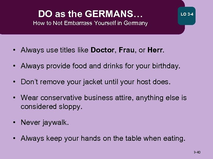 DO as the GERMANS… LO 3 -4 How to Not Embarrass Yourself in Germany
